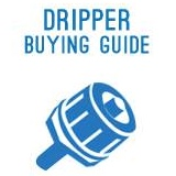Dripper Buying Guide
