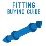 Fitting Buying Guide
