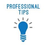 Professional Tips